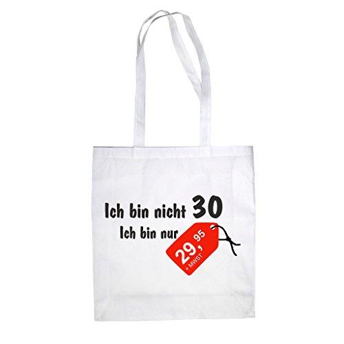 Baumwolltasche Jutebeutel -- Ich Bin Nicht 30! Ich bin nur 29,95 weiss-schwarz