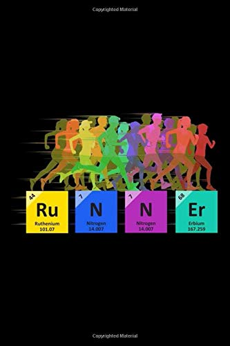 Runner: 6x9 Notebook, Ruled, Funny Runner's Training Journal, Log Book, Fitness Diary, Chemistry Periodic Table