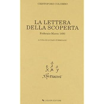 La Lettera Della Scoperta. Febbraio-Marzo 1493