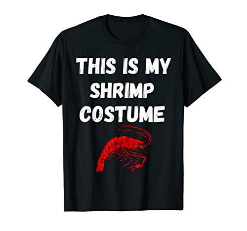 This Is My Shrimp Costume Garnelen Kostüm Garnelen T-Shirt (Garnelen Kostüm Halloween)