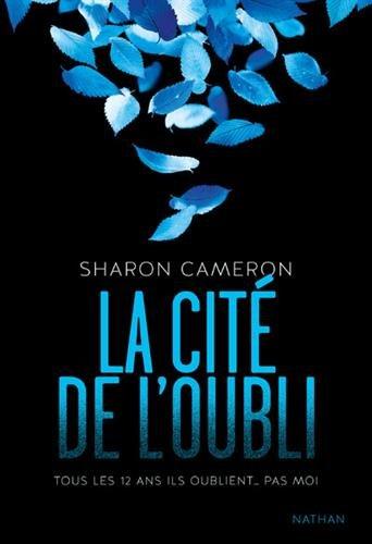 La cité de l'oubli (1) par Sharon Cameron
