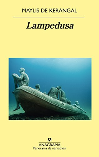 Lampedusa (PANORAMA DE NARRATIVAS nº 934) por Maylis de Kerangal