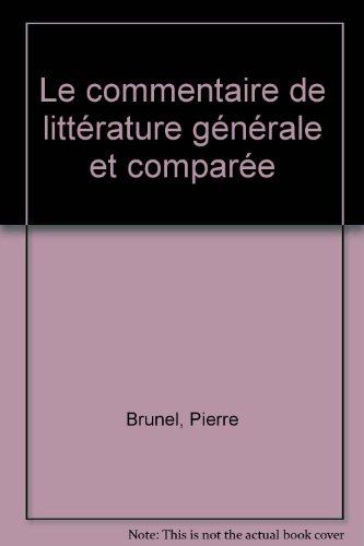 Le commentaire de littérature générale et comparée