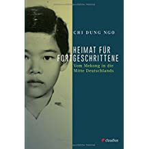 Heimat für Fortgeschrittene: Vom Mekong in die Mitte Deutschlands