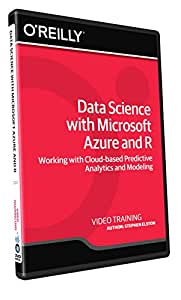 Data Science with Microsoft Azure and R - Training DVD ...