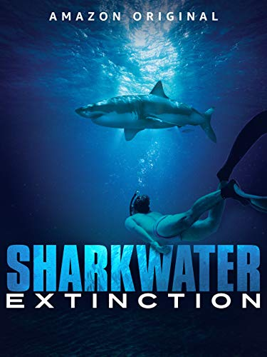 Sharkwater Extinction [Ultra HD] [OV/OmU]