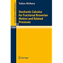 Stochastic Calculus for Fractional Brownian Motion and Related Processes (Lecture Notes in Mathematics)