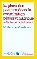 La place des parents dans la consultation pédopsychiatrique de l'enfant et de l'adolescent