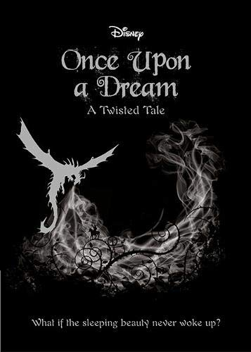 SLEEPING BEAUTY: Once Upon a Dream (Twisted Tales 464 Disney) por Liz Braswell