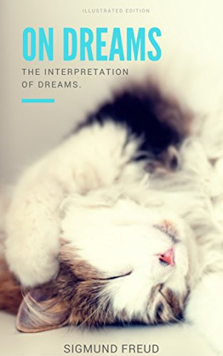 on-dreams-illustrated-the-interpretation-of-dreams-english-edition