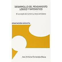 Desarrollo Del Pensamiento Lógico Y Matemático (4ª Ed.)