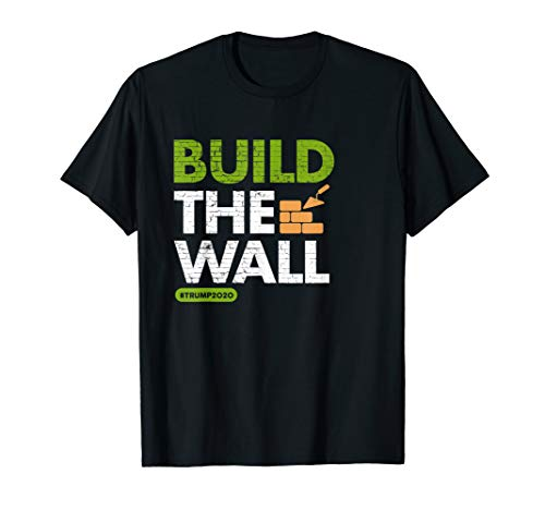 Baue die Mauer! Konservative Pro Trump Rallye T-Shirt