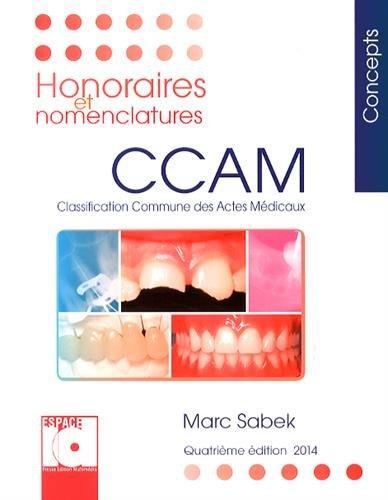 Honoraires et nomenclatures CCAM 2014 : Classification commune des actes médicaux