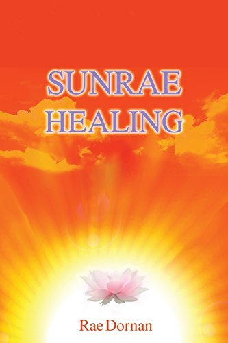 Sunrae Healing by Rae Dornan (2014-09-08)