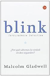Blink: inteligencia intuitiva = Blink (Ensayo (Punto de Lectura))