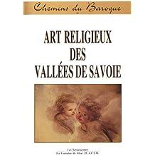 Chemins du Baroque : Art religieux des vallées de Savoie