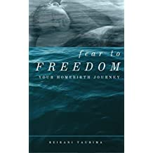 Fear To Freedom: Your Homebirth Journey (English Edition)