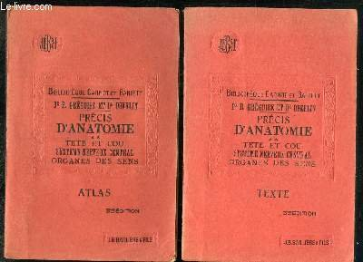 2 TOMES. PRECIS D ANATOMIE TETE ET COU, SYSTEME NERVEUX CENTRAL, ORGANES DES SENS. TEXTE+ ATLAS. par GILBERT A ET FOURNIER L.
