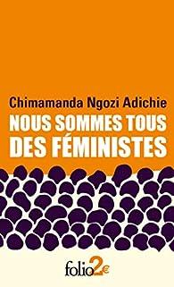 Nous sommes tous des féministes par Adichie