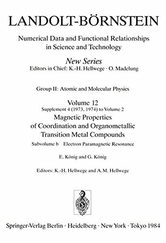 Electron Paramagnetic Resonance / Paramagnetische Elektronenresonanz (Landolt-Börnstein: Numerical Data and Functional Relationships in Science and Technology - New Series)