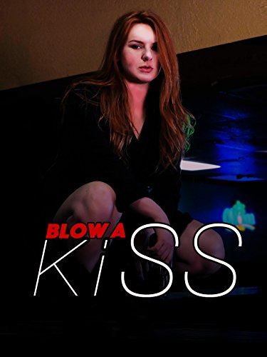 Blow A Kiss Cover