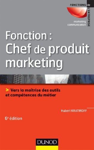 Fonction : chef de produit marketing - 6...