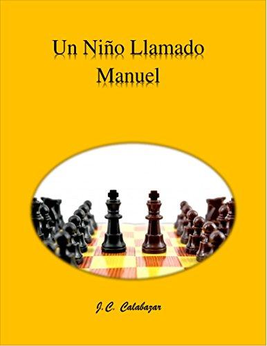Un Niño Llamado Manuel. por alvaro manuel pacheco cubela