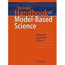 Springer Handbook of Model-Based Science (Springer Handbooks)