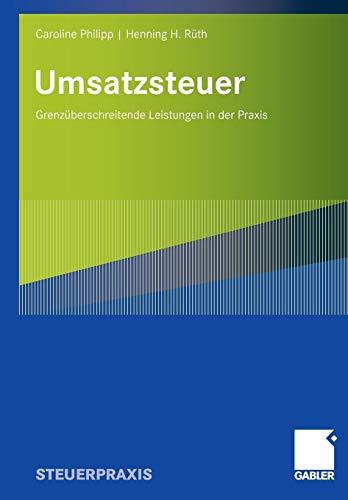 Umsatzsteuer - Grenzüberschreitende Leistungen in der Praxis