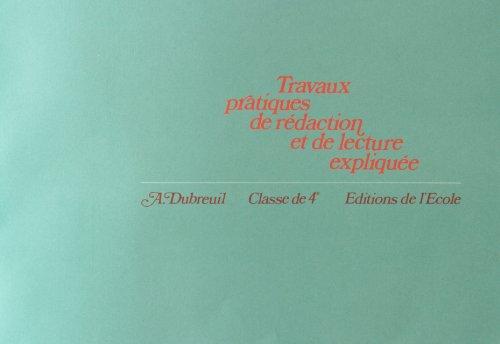 travaux-pratiques-de-rdaction-et-de-lecture-explique-4e-cahier