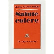 Sainte Colère (Profils)