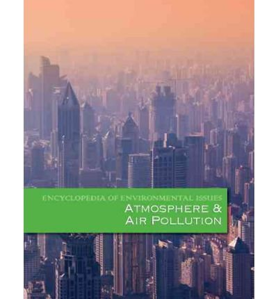 Atmosphere & Air Pollution (Encyclopedia of Environmental Issues) (Hardback) - Common