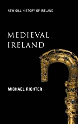 Medieval Ireland: The Enduring Tradition (New Gill History of Ireland) by Michael Richter (2005-09-27)
