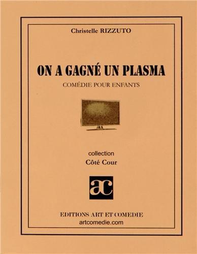On a gagné un plasma par Christelle Rizzuto