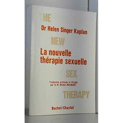 La Nouvelle thérapie sexuelle : Traitement actif des difficultés sexuelles (Collection Éducation sexuelle)