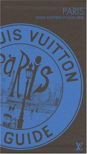 Louis Vuitton - Paris - City Guide 2010