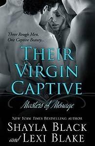 Their Virgin Captive par  Shayla Black