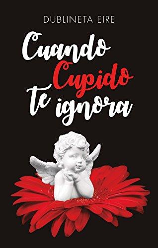 Cuando Cupido te ignora