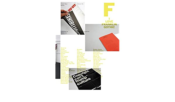 Buy I Love Type 06: Franklin Gothic Book Online at Low
