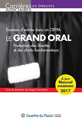 Le grand oral 2017 - Examen d'entre dans un CRFPA