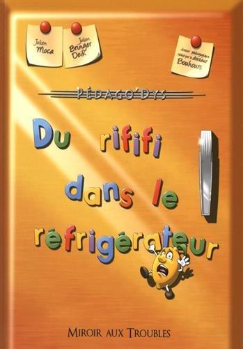 Du rififi dans le réfrigérateur : adapté aux lecteurs dyslexiques