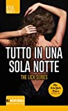 Tutto in una sola notte (The Lick Series Vol. 1)