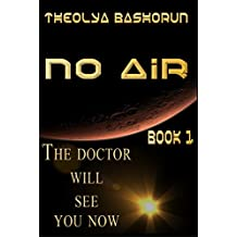 The Doctor Will See You Now (No Air Series Book 1)