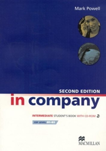 In Company Second Edition Intermediate: Student Book + CD-ROM Pack by Mark Powell (2009-01-02)