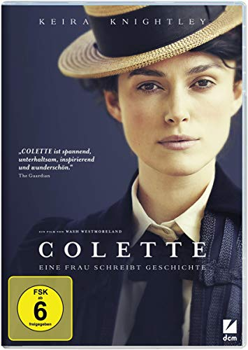 Colette - Eine Frau schreibt Geschichte