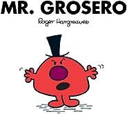 Mr. Grosero (Mr. Men Y Little Miss)