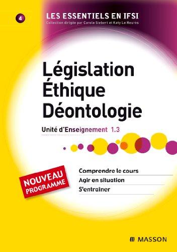 Lgislation. thique. Dontologie UE 1,3 tome 4