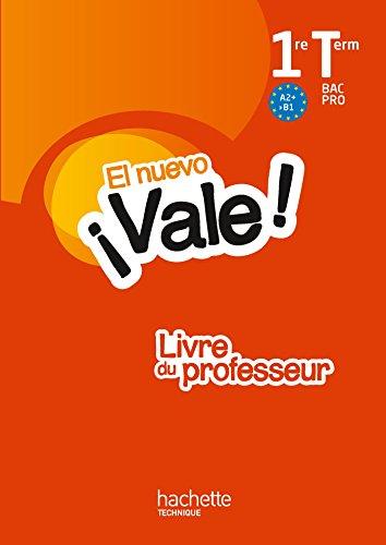 EL nuevo Vale 1re Terminale Bac Pro - Livre professeur Ed. 2016