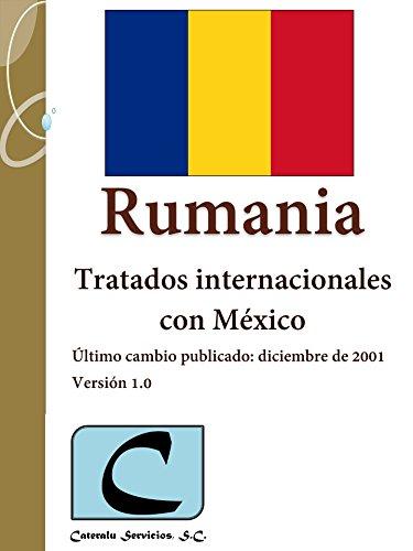 Rumania - Tratados Internacionales con México