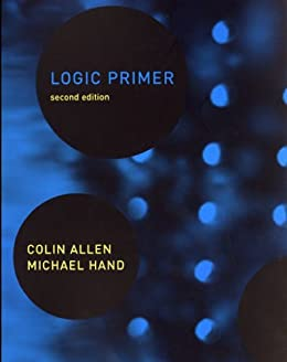 Logic Primer (MIT Press) by [Allen, Colin, Hand, Michael]